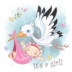 Stork flies with baby girl. Postcard for the birth of a baby. Baby Girl Cards, My Baby Girl, Baby Love, Baby Illustration, Illustrations, Congratulations Baby Girl, Rock Baby Showers, Baby Shower Labels, Shower Baby