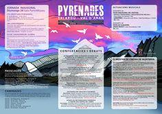 #EventosenelValle · Festival PYRENADES · Programa y Horarios de Actividades  organizadas para el festival · caminatas, conferencias, proyecciones, música, exposiciones, mercado artesanal ... ¡Disfruta del Valle! XD #Salardú #BaqueiraBeret #ValDAran #ValledeAran #Vielhaentumano