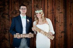 Its true  We eloped I love the signs