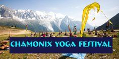 Vous avez toujours rêvé d'allier yoga et montagne ? Le Chamonix yoga festival est fait pour vous !  Pendant 3 jours, la capitale de l'alpinisme se transforme en cours de yoga géant. Découvrez à C…