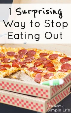 1 surprising way to stop eating out | Quit the takeout habit | Spend less money eating out | Change your eating habits via @mostlysimple1