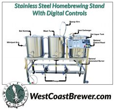 Digital Homebrewing Rig http://www.westcoastbrewer.com/BrewersBlog/home-brewing-equipment/brew-sculptures-and-homebrewing-stands/stainless-steel-homebrewing-rig-sale/