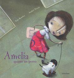 Amelia quiere un perro. Tim Bowley