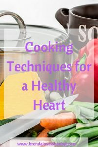 Cooking techniques for a healthy heart enhance flavor and preserve nutrients. You want to avoid methods that add calories and unhealthy fat.