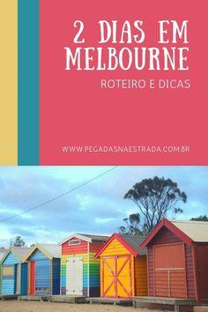 Melbourne em 2 dias: roteiro, dicas e pontos de interesse