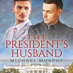 The President's Husband (Audio Review) | Gay Book Reviews – M/M Book Reviews