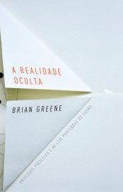 Baixar Livro A Realidade Oculta - Brian Greene em PDF, ePub e Mobi ou ler online