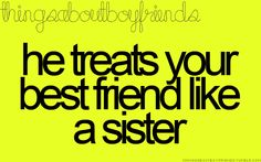 Good guys respect your friends...period. Because they understand the importance of true friends in life