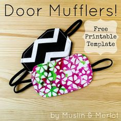 Make your own door muffler with this free printable template!