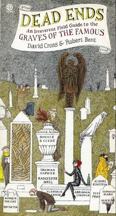 Edward Gorey - Dead Ends - a field guide to famous graves. Up Book, Book Art, Edward Gorey Books, Tim Burton, Dracula, Wells, Post Mortem, Famous Graves, To Infinity And Beyond