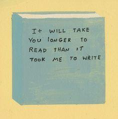 Isso vai te dar mais tempo pra ler do que que deu pra mim escrever