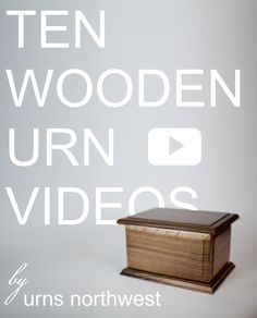 Ten videos of some of our very finest wooden cremation urns.