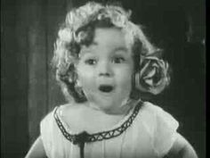Shirley Temple - one of the first movies