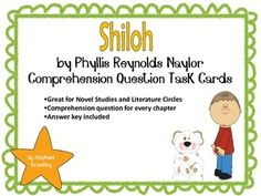 Shiloh by Phyllis Reynolds Naylor Comprehension Task Cards