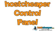 hostcheaper control panel  The Best and Cheapest Web Hosting services on Planet Earth https://www.hostcheaper.info