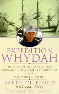 Expedition Whydah: The Story of the World's First Excavation of a Pirate Treasure Ship and the Man Who Found Her by Barry Clifford http://www.amazon.com/dp/0060929715/ref=cm_sw_r_pi_dp_Ven5tb0T6BH2G