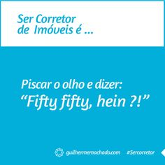 #SerCorretor é...