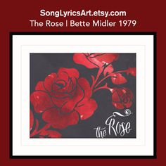 Bette MIDLER  / The Rose - Music Lyric Art Print, FREE SHIPPING, Wedding gift, Home Decor, Gift for Friend, Abstract Art, Rose, Graphic art by SongLyricsArt on Etsy