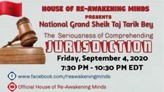 "Grand Sheik Taj Tarik Bey - ""The Seriousness of Comprehending Jurisdict..."