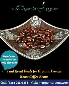 Are you looking to buy roast coffee beans? Morganic Aromas offers the best and tasty organic french roast coffee beans in high-quality standards. For more information, Call: (786) 258-8153 or Visit our site: https://www.morganicaromas.com/buy-shop/exotic-coffee-and-tea/organic-french-roast-dark-coffee