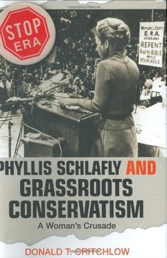 Phyllis Schlafly and Grassroots Conservatism: A Woman's Crusade (Politics and Society in Twentieth-Century America) by Donald T. Critchlow http://www.amazon.com/dp/0691070024/ref=cm_sw_r_pi_dp_zmqavb1C6G9ZH
