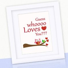 Guess who loves you Wall Art 8 x 10 Valentine Print by Mariapalito, $15.00