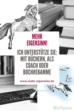 #eigensinnigschreiben bedeutet: #Abenteuer Eigensinn, Abenteuer #Buchschreiben, wer schreibt darf eigensinnig sein, Trilogie des Eigensinns, #Eigensinn, Buch schreiben, eigenes Buch schreiben, #Autor werden, Autorin werden, Schreibratgeber, kreativ schreiben, #Kreativität, #Buchideen umsetzen, #Buchprojekte realisieren. Gern mit einem guten #Schreibcoach an der Seite. Oder einer #Buchhebamme Self Publishing, Narrative Poetry, Book Projects, Book Recommendations, Adventure, Reading