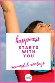 Happiness starts with you  thanks for sharing with  #blogginggrandmotherslinkparty .
