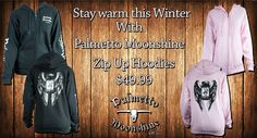 Stay warm with these zip hoodies from Palmetto Moonshine. Get yours today online and in store. www.PalmettoMoonshine.com