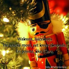 Nutcracker, #Christmas #Haiku via @PatFurstenberg – Patricia Furstenberg, a Writer's Blog Welcome To Christmas, Short Poems, Nutcracker Christmas, Haiku, Writer, San, Blog, Small Poems, Writers