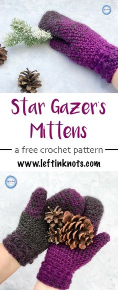 The Star Gazer's Mittens combine texture and warmth to give you a beautiful and functional pair of mittens for the coldest winter days. They take less than one skein of Lion Brand Scarfie yarn and will be a perfect addition to your last-minute gift list this holiday season! This is the second free crochet pattern of my Seven Days of Scarfie pattern collection. #crochet #freecrochetpatterns #crochetmittens