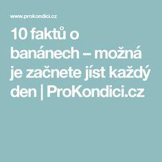 10 faktů o banánech – možná je začnete jíst každý den | ProKondici.cz