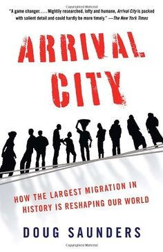 Arrival City: How the Largest Migration in History Is Reshaping Our World (Vintage) by Doug Saunders http://www.amazon.com/dp/0307388565/ref=cm_sw_r_pi_dp_8exTtb0SGVB6QDYX