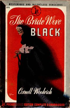 1946 - 4th Print; The Bride wore Black by Cornell Woodrich. Cover art by H. Lawrence Hoffman.