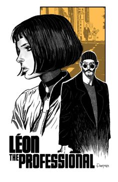 Leon the professional by Dan-Mora spy thief assassin rogue girl child woman player character npc movie comic book cover art cards poster packaging advertising marketing Movie Poster Art, Poster S, Disney Movie Posters, Science Fiction Art, Pulp Fiction, Science Art, Leon The Professional, Natalie Portman The Professional, Professional Poster