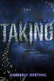 The Taking (The Taking Series #1)