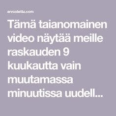 Tämä taianomainen video näytää meille raskauden 9 kuukautta vain muutamassa minuutissa uudella tavalla - Arvostettu Science, Education, Learning, Flag, Training, Educational Illustrations, Study, Onderwijs, Studying