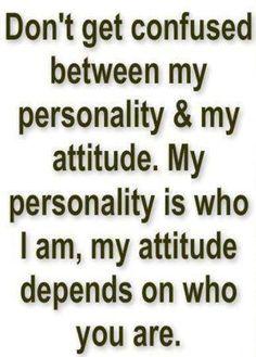 Personality vs. Attitude!