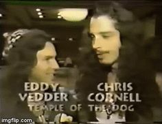 Eddie and Chris, 1991 and forever
