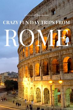 The Best Day Trips From Rome Rome Unique And Italy - 10 safety tips for travelers to rome