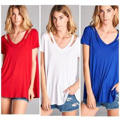 Holiday Promo  • Red Essential Cut Out Tee Three colors available - listing is for blue Rayon and spandex blend cut shoulder v neck top with short sleeves .  Please select size and buy now . Vivacouture Tops