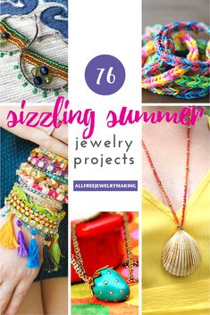 Make things interesting with this collection of Sizzling Summer Jewelry Projects
