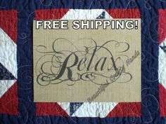 RELAX- Genuine Jute Burlap Print-Free Shipping- Wall Decor, Burlap Sign, Rustic/ Antique, Bathroom, Guestroom, Bedroom, Home Decor by BeautifulCraftyHands on Etsy