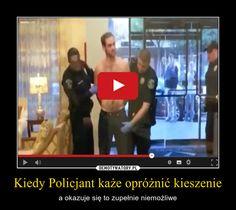Kiedy Policjant każe opróżnić kieszenie – a okazuje się to zupełnie niemożliwe