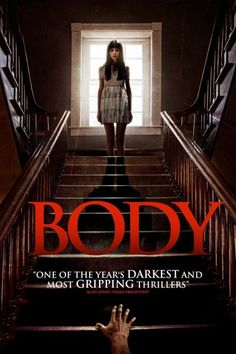 UK Readers: Horror Thriller 'BODY' Out on DVD 31st August 2015