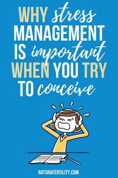 Stress Management When You Try To Conceive, when to conceive, how to conceive, how to conceive quickly, tips trying to conceive, conceiving, trying to conceive diet, ways to conceive, tips to conceive, tips for conceiving, conceiving tips, natural fertility, fertility diet, to conceive, before conceiving, fertility tip, holistic fertility, ttc trying to conceive, fertility help, help conceiving, trying to conceive tips, fertility foods trying to conceive, #TTC #fertility Fertility Help, Fertility Foods, Natural Fertility, How To Conceive, Trying To Conceive, Clomid, Help Help, Conceiving, Emotional Stress