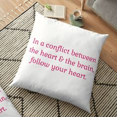 Follow Your Heart, Self Confidence, Floor Pillows, Affirmations, Brain, Framed Prints, Printed, Awesome, People
