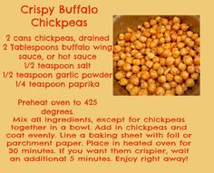 Buffalo Chickpeas - maybe add a dusting of ranch mix and butter