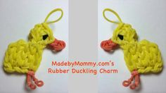 Made by Mommy's Rubber Duckling Charm on the Rainbow Loom