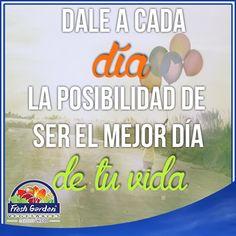 """""""Dale a cada día la posibilidad de ser el mejor día de tu vida""""  #FraseDelDía #Motivación"""